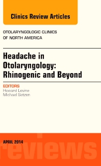 Cover image for Headache in Otolaryngology: Rhinogenic and Beyond, An Issue of Otolaryngologic Clinics of North America