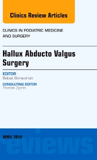 Cover image for Hallux Abducto Valgus Surgery, An Issue of Clinics in Podiatric Medicine and Surgery
