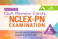 Saunders Q&A Review Cards for the NCLEX-PN® Examination, 2nd Edition,Linda Silvestri,Angela Silvestri,ISBN9780323290616