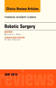 Cover image for Robotic Surgery, An Issue of Thoracic Surgery Clinics