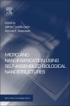 Cover image for Micro and Nanofabrication Using Self-Assembled Biological Nanostructures