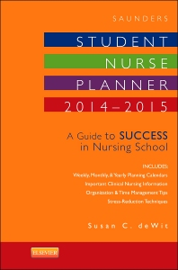 Saunders Student Nurse Planner, 2014-2015, 10th Edition,Susan deWit,ISBN9780323296540