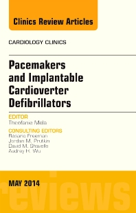 Cover image for Pacemakers and implantable Cardioverter Defibrillators, An Issue of Cardiology Clinics