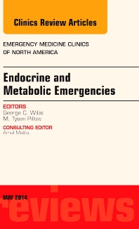 Cover image for Endocrine and Metabolic Emergencies, An Issue of Emergency Medicine Clinics of North America