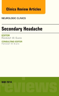 Cover image for Secondary Headache, An Issue of Neurologic Clinics