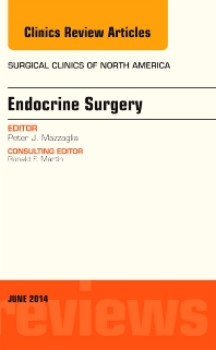 Cover image for Endocrine Surgery, An Issue of Surgical Clinics