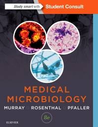 Medical Microbiology, 8th Edition,Patrick Murray,Ken Rosenthal,Michael Pfaller,ISBN9780323299565