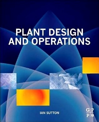 Plant Design and Operations - 1st Edition - ISBN: 9780323299640, 9780323311472