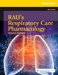 Workbook for Rau's Respiratory Care Pharmacology - 9th Edition - ISBN: 9780323299732, 9780323299749