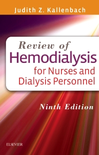Review of Hemodialysis for Nurses and Dialysis Personnel - 9th Edition - ISBN: 9780323299947, 9780323310192