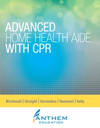 PROP - Advanced Home Health Aide with CPR Custom Text - 1st Edition - ISBN: 9780323310512, 9780323317283
