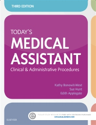Today's Medical Assistant - 3rd Edition - ISBN: 9780323311274, 9780323311359