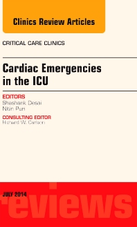 Cover image for Cardiac Emergencies in the ICU , An Issue of Critical Care Clinics