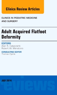 Cover image for Adult Acquired Flatfoot Deformity, An Issue of Clinics in Podiatric Medicine and Surgery