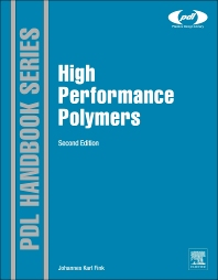 High Performance Polymers, 2nd Edition,Johannes Karl Fink,ISBN9780323312226