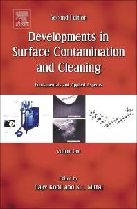 Developments in Surface Contamination and Cleaning, Vol. 1, 2nd Edition,Rajiv Kohli,Kashmiri L. Mittal,ISBN9780323312707
