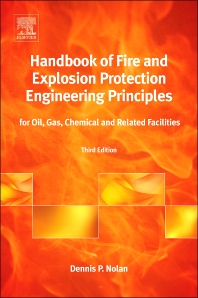 Handbook of Fire and Explosion Protection Engineering Principles, 3rd Edition,Dennis P. Nolan,ISBN9780323313018