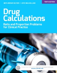 Drug Calculations - 10th Edition - ISBN: 9780323316590, 9780323316637
