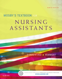 Mosby's Textbook for Nursing Assistants - Soft Cover Version - 9th Edition - ISBN: 9780323319744, 9780323319812