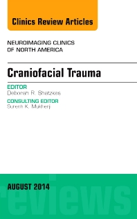 Cover image for Craniofacial Trauma, An Issue of Neuroimaging Clinics