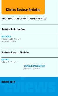 Cover image for Pediatric Hospital Medicine and Pediatric Palliative Care, An Issue of Pediatric Clinics