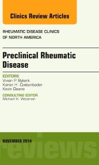 Cover image for Preclinical Rheumatic Disease, An Issue of Rheumatic Disease Clinics