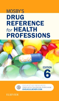 Mosby's Drug Reference for Health Professions - 6th Edition - ISBN: 9780323320696, 9780323566827