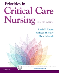 Priorities in Critical Care Nursing, 7th Edition,Linda Urden,Kathleen Stacy,Mary Lough,ISBN9780323320856