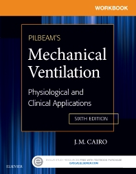 Workbook for Pilbeam's Mechanical Ventilation  - 6th Edition - ISBN: 9780323320986, 9780323321167