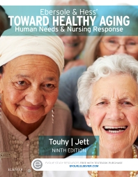 Ebersole & Hess' Toward Healthy Aging - 9th Edition - ISBN: 9780323321389, 9780323321396