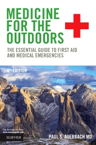 Medicine for the Outdoors - 6th Edition - ISBN: 9780323321686, 9780323340977