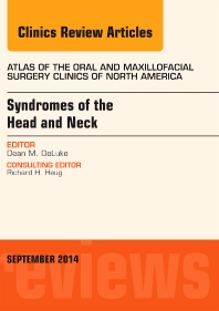 Cover image for Syndromes of the Head and Neck, An Issue of Atlas of the Oral & Maxillofacial Surgery Clinics