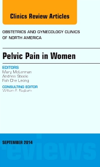 Cover image for Pelvic Pain in Women, An Issue of Obstetrics and Gynecology Clinics
