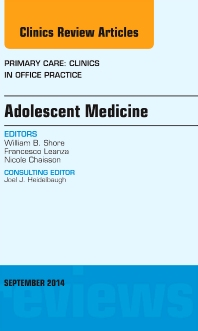 Cover image for Adolescent Medicine, An Issue of Primary Care: Clinics in Office Practice