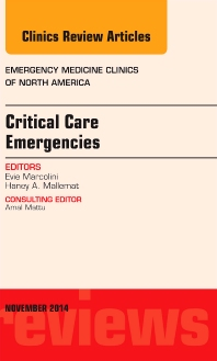 Cover image for Critical Care Emergencies,  An Issue of Emergency Medicine Clinics of North America