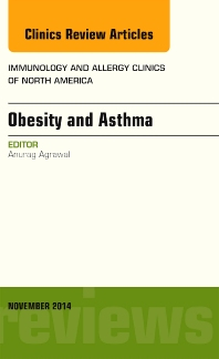 Cover image for Obesity and Asthma, An Issue of Immunology and Allergy Clinics