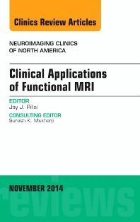 Cover image for Clinical Applications of Functional MRI, An Issue of Neuroimaging Clinics