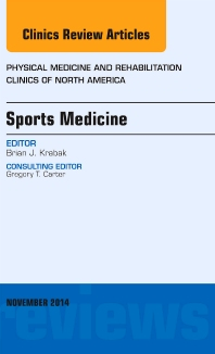 Cover image for Sports Medicine, An Issue of Physical Medicine and Rehabilitation Clinics of North America