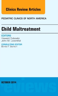 Cover image for Child Maltreatment, An Issue of Pediatric Clinics