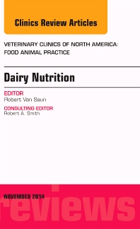 Cover image for Dairy Nutrition, An Issue of Veterinary Clinics of North America: Food Animal Practice