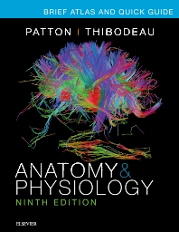 PART - Brief Atlas of the Human Body and Quick Guide to the Language of Science and Medicine for Anatomy & Physiology - 9th Edition - ISBN: 9780323327084, 9780323413220