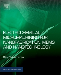 Cover image for Electrochemical Micromachining for Nanofabrication, MEMS and Nanotechnology