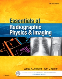 Cover image for Essentials of Radiographic Physics and Imaging