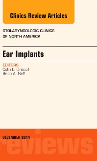 Cover image for Ear Implants, An Issue of Otolaryngologic Clinics of North America