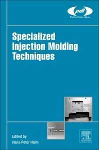 Cover image for Specialized Injection Molding Techniques