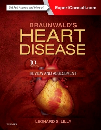 Braunwald's Heart Disease Review and Assessment - 10th Edition - ISBN: 9780323341349, 9780323375405