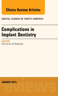 Cover image for Complications in Implant Dentistry, An Issue of Dental Clinics of North America