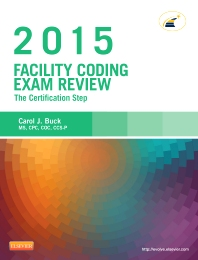 Facility Coding Exam Review 2015 - 1st Edition - ISBN: 9780323352499, 9780323352932