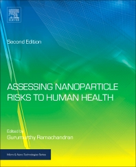 Assessing Nanoparticle Risks to Human Health, 2nd Edition,Gurumurthy Ramachandran,ISBN9780323353236