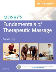 Mosby's Fundamentals of Therapeutic Massage - 6th Edition - ISBN: 9780323353748, 9780323413954